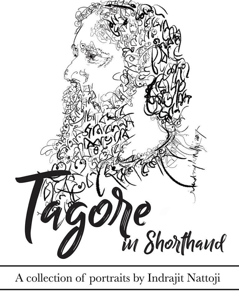 Tagore in Shorthand- A collection of portraits by Indrajit Nattoji